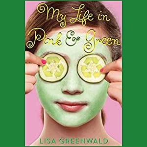 My Life in Pink and Green Audiobook