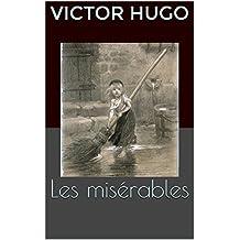 Les misérables (Tome 1 à 5) (Version Illustrée) (French Edition)