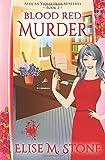 Blood Red Murder (African Violet Club Mysteries) (Volume 2)