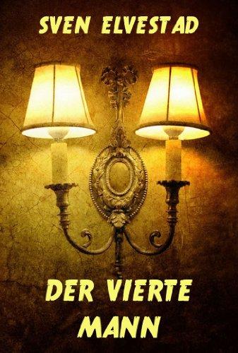 Der vierte Mann (German Edition)