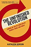 The Unfinished Revolution: Coming of Age in a New Era of Gender, Work, and Family