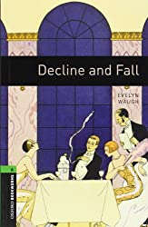Oxford Bookworms Library: 10. Schuljahr, Stufe 3 - Decline and Fall: Reader