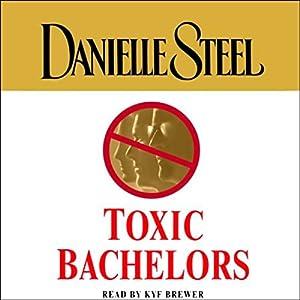 Toxic Bachelors Audiobook