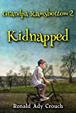 img - for Grandpa Ramsbottom Kidnapped: Book 2 (Volume 1) book / textbook / text book