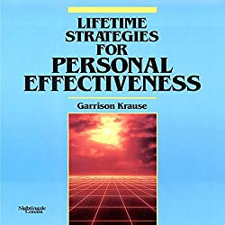 Lifetime Strategies for Personal Effectiveness