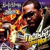 Bullsh*t You Not (I.B.S U Not) by Busta Rhymes