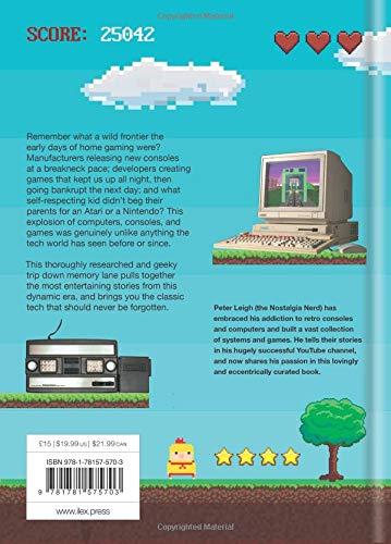 The Nostalgia Nerds Retro Tech: Computer, Consoles & Games Tech Classics: Amazon.es: Peter Leigh: Libros en idiomas extranjeros