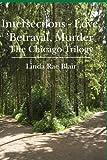 Intersections - Love, Betrayal, Murder, Linda Blair, 143925222X