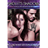 Violet's Shadow (Shadow Mates Series Book 1)