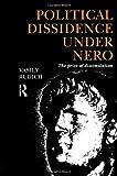 Political Dissidence under Nero, Vasily Rudich, 0415069513