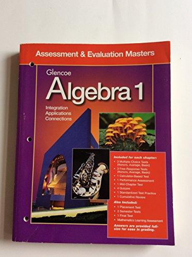 Glencoe Algebra 1: Assessment & Evaluation Masters