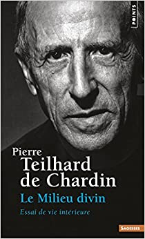 Book Milieu Divin. Essai de Vie Int'rieure(le) T4 (English and French Edition)