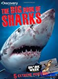 Discovery Channel The Big Book of Sharks