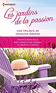 Les jardins de la passion, Greene, Jennifer