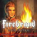Firebrand | R.M. Prioleau