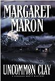 Uncommon Clay, Margaret Maron, 089296720X