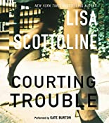 Courting Trouble | Lisa Scottoline