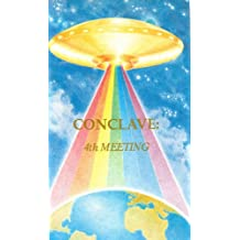 Conclave: 4th Meeting