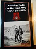 Growing up in the Wartime Army, Cliff Hope, 0897451139