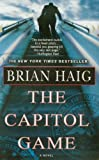 The Capitol Game, Brian Haig, 0446195626