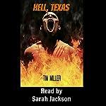 Hell, Texas | Tim Miller