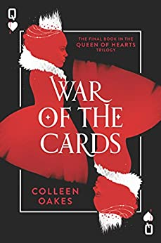 War of the Cards (Queen of Hearts) by [Oakes, Colleen]