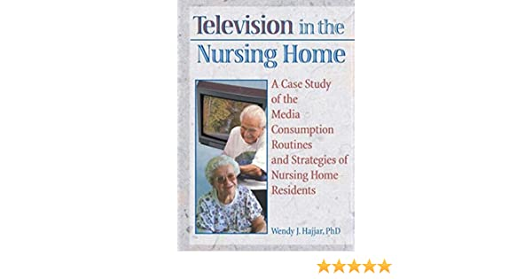 television in the nursing home hajjar wendy j
