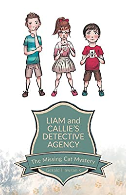 Liam and Callie's Detective Agency: The Missing Cat Mystery