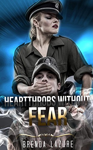 Heartthrobs Without Fear