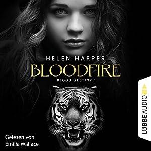 Bloodfire (Blood Destiny 1) Hörbuch