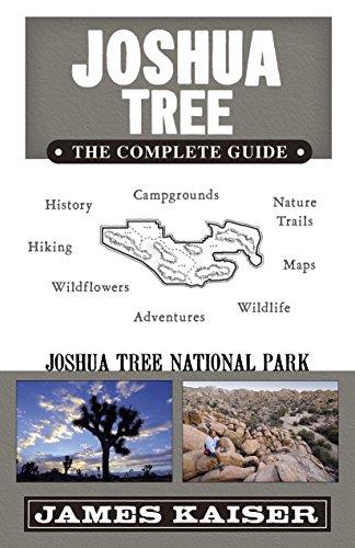Joshua Tree: The Complete Guide: Joshua Tree National Park