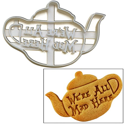 """We're All Mad Here"" Teapot Cookie Cutter, 1 pc, Inspired by ""Alice's Adventures in Wonderland"" novel by Lewis Carroll, Great for tea party, event favors, gifts and cake decorations"