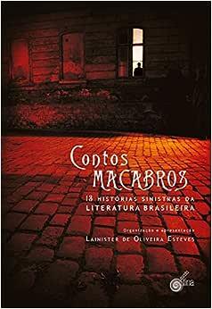 Contos Macabros. 13 Histórias Sinistras da Literatura