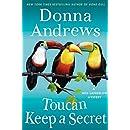 Toucan Keep a Secret: A Meg Langslow Mystery (Meg Langslow Mysteries Book 23)