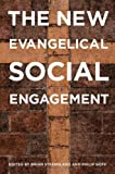 The New Evangelical Social Engagement, , 0199329540