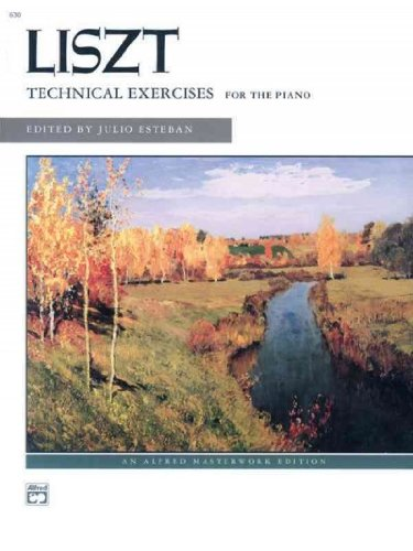 Technical Exercises For The Piano Liszt Alfred Masterwork Edition Technical Exercises For The Piano