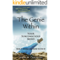 The Genie Within: Your Subconscious Mind