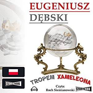 Tropem Xameleona (Hondelykiem i Cadronem 3) Audiobook