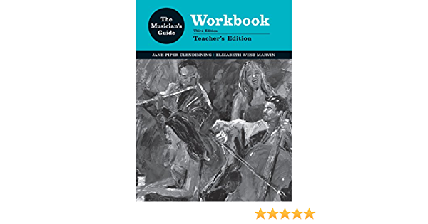 The Musician S Guide Workbook Instructor Edition Clendinning Marvin 9780393284065 Amazon Com Books