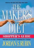 Makers Diet Shopper's Guide, Jordan S. Rubin, 1591856213
