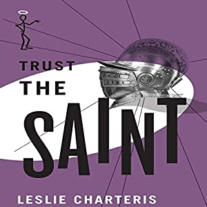 Trust the Saint Audiobook