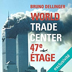 World Trade Center, 47e étage