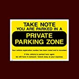 Take note you are parked in a private parking zone Plastic Sign (P42) - No Parking, Private Property, Visitor, Customer, Car Park, Reserved by USSP&S