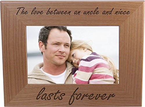 The love between an uncle and niece lasts forever - 4x6 Inch