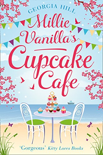 Millie Vanilla's Cupcake Café by Georgia Hill