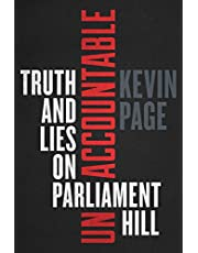 Unaccountable: Truth and Lies on Parliament Hill