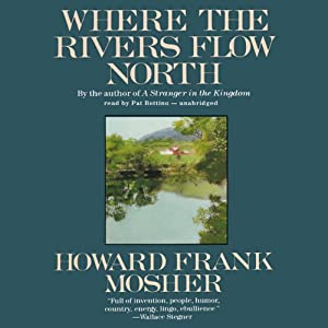 Where the Rivers Flow North Audiobook