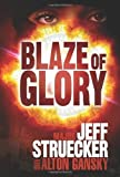 Blaze of Glory: A Novel Paperback – May 1, 2010