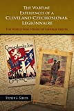 The Wartime Experiences of a Cleveland Czechoslovak Legionnaire, Stephen J. Sebesta, 1441552626