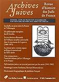 Archives Juives N46/2 : Juifs de France et d'Allemagne. une Histoire Croisee (XIXe-Debut XXe Siecle), Les Belles Lettres, 2251694374